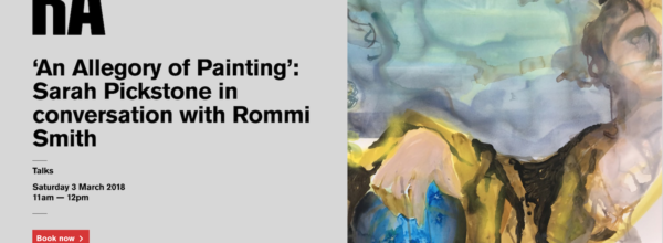 An Allegory of a Painting – Sarah Pickstone in conversation with Rommi Smith